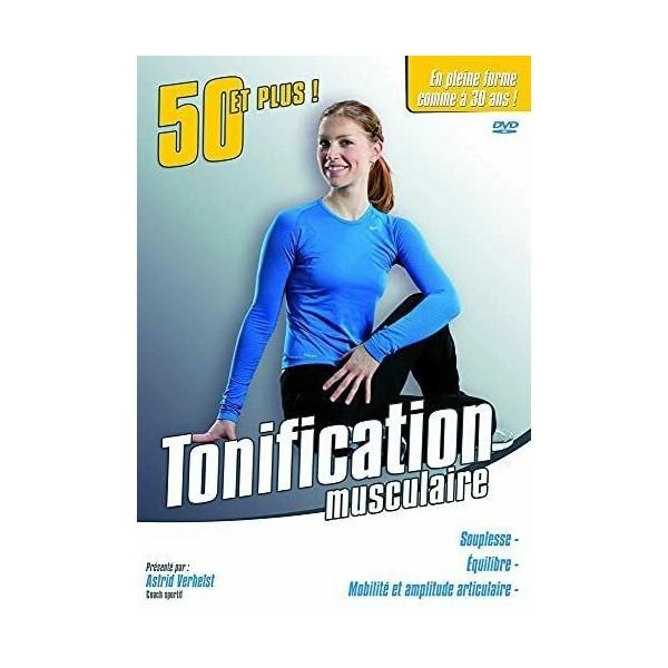 50 et plus - Tonification musculaire - Astrid Verhelst (DVD)