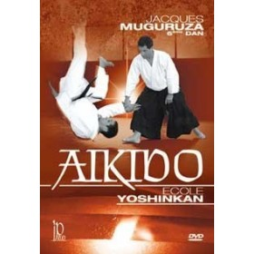 Aïkido : Ecole YOSHINKAN - Jacques Muguruza (DVD)