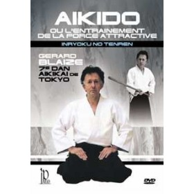Aïkido : La force attractive - Gérard Blaize (DVD)