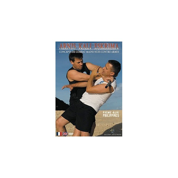 Arnis Kali Eskrima : mains nues contre armes (DVD)