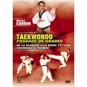 Taekwondo : passage de grades - Michel Carron (DVD)