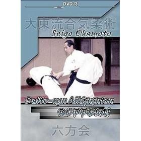 Daïto-ryu Roppokai - Okamoto Saïgo (DVD)