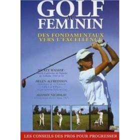 Golf au féminin - Des fondamentaux vers l'excellence (DVD)