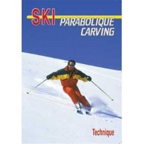 Le ski parabolique carving - Technique (DVD)