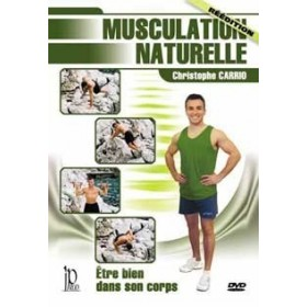 Musculation Naturelle - Christophe Carrio (DVD)