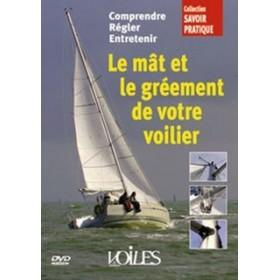 Le mât et le gréement de votre voilier (DVD)