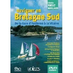 Naviguer en Bretagne Sud de la baie d'Audierne à la Vilaine (DVD)