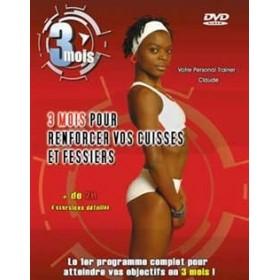 3 mois pour renforcer vos cuisses et fessiers (DVD)