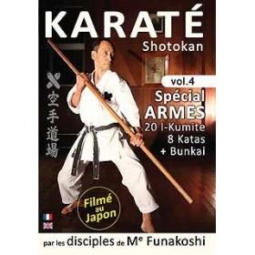 Karaté Shotokan par les disciples de G. Funakoshi - Spécial Armes - Vol. 4 (DVD)