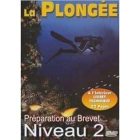 La plongée - Préparation au brevet niveau 2 (DVD)