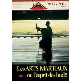 Les Arts Martiaux ou l'Esprit des Budo (DVD)