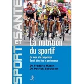 La Nutrition du Sportif (Livre)