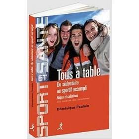 Tous à table - Du sédentaire au sportif accompli (Livre)