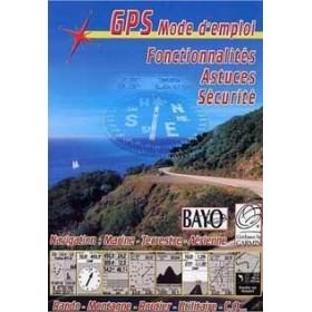 GPS mode d'emploi - Fonctionnalités, astuces, sécurité (DVD)