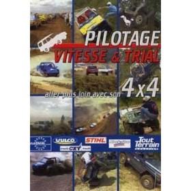 Pilotage : vitesse et trial - Aller plus loin avec son 4x4 (DVD)