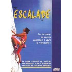 Escalade - De la résine au rocher, apprenez à vivre la verticalité ! (DVD)