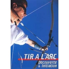 Tir à l'arc - Découverte & initiation (DVD)