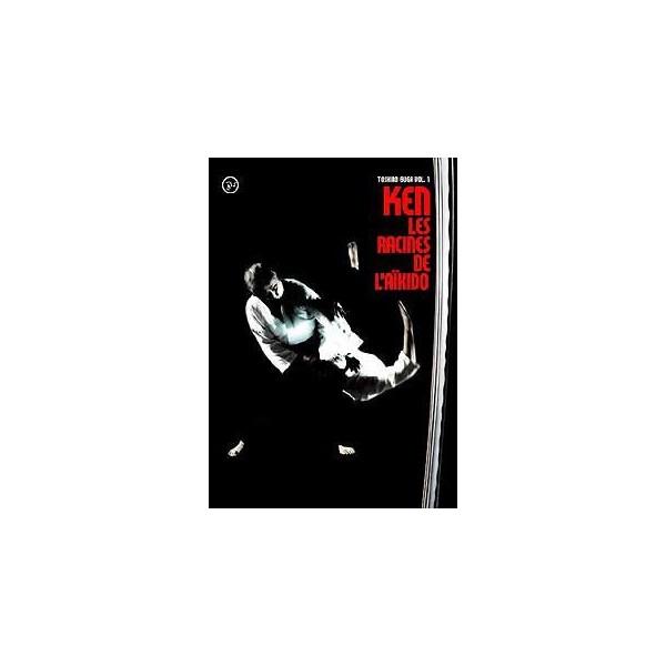 KEN Les racines de l'Aïkido - Toshiro Suga - Vol. 1 (DVD)