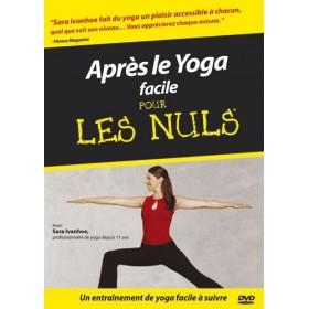 Après le Yoga facile pour Les Nuls (DVD)