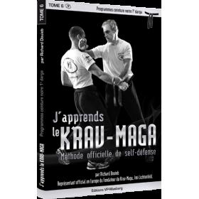 J'apprends le Krav-Maga - Tome 6 - Programme ceinture noire 1ère Darga - R. Douieb (Livre)
