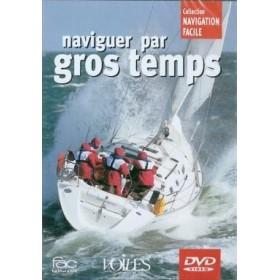 Naviguer par gros temps (DVD)