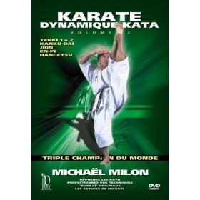 Karaté Dynamique Kata - Michaël Milon - Vol. 2 (DVD)