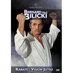 Karaté Jutsu - Bunkaï - Vol. 2 - Bernard Bilicki (DVD)
