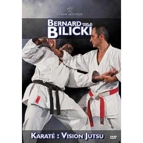 Karaté Jutsu - Bunkaï - Vol. 3 - Bernard Bilicki (DVD)