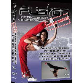Extrême Stretching & Techniques de jambe - Chloé Bruce (DVD)