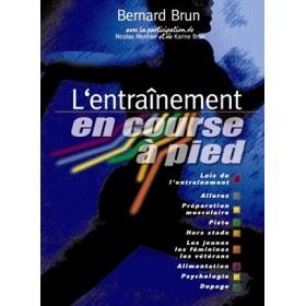 L'entraînement en course à pied - Bernard Brun (Livre)