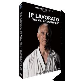Ma vie, Le Karaté-Do - J.P. Lavorato (DVD)