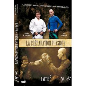 La Préparation Physique pour les arts martiaux - Vol.3 (DVD)