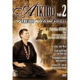 Patricia Guerri - Aïkido : Takemusu Aïki Bukikaï - Vol. 2 (DVD)