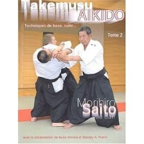 Takemusu Aikido - Morihiro Saito - Tome 2 (Livre)
