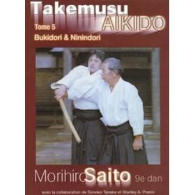 Takemusu Aikido - Morihiro Saito - Tome 5 (Livre)