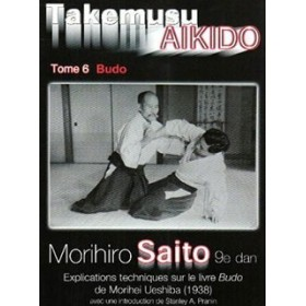 Takemusu Aikido - Morihiro Saito - Tome 6 (Livre)
